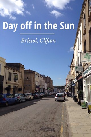 Day off in the Sun Bristol, Clifton