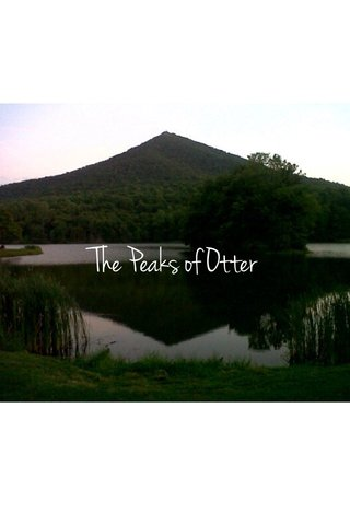 The Peaks of Otter