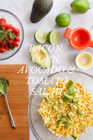 BACON, CORN, AVOCADO & TOMATO SALAD