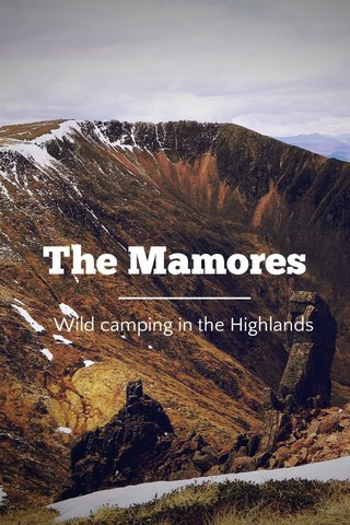 The Mamores Wild camping in the Highlands