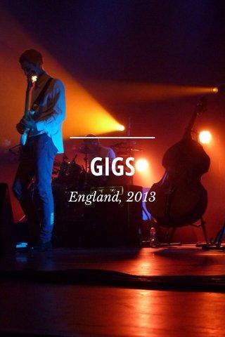 GIGS England, 2013