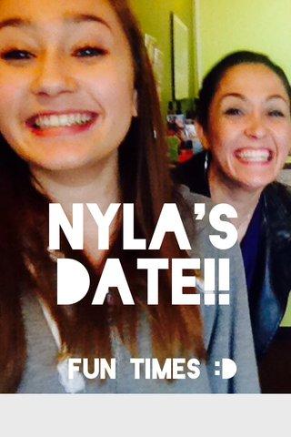 Nyla's date!! Fun times :D