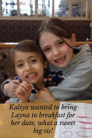 Kaliya wanted to bring Layna to breakfast for her date, what a sweet big sis!