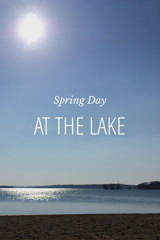 AT THE LAKE Spring Day