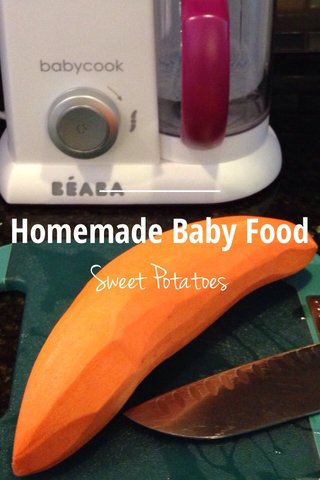 Sweet Potatoes Homemade Baby Food