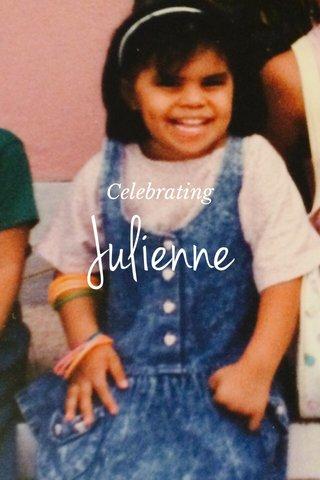 Julienne Celebrating