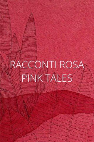 RACCONTI ROSA PINK TALES
