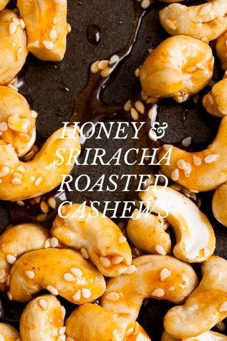 HONEY & SRIRACHA ROASTED CASHEWS