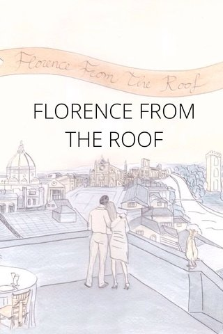 FLORENCE FROM THE ROOF