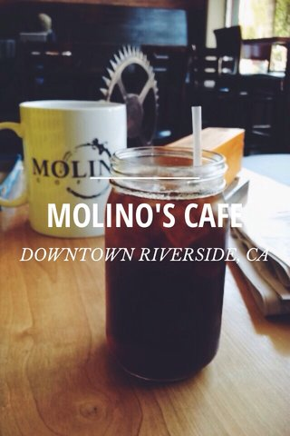 MOLINO'S CAFE DOWNTOWN RIVERSIDE, CA