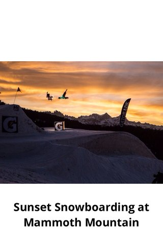 Sunset Snowboarding at Mammoth Mountain
