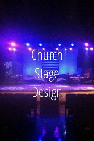 Church Stage Design Church Stage Design