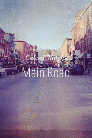 Main Road Galena, Illinois