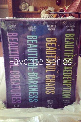 Favorite Series