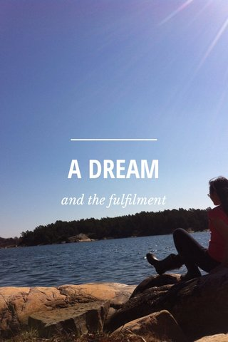 A DREAM and the fulfilment