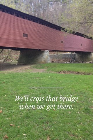 We'll cross that bridge when we get there.