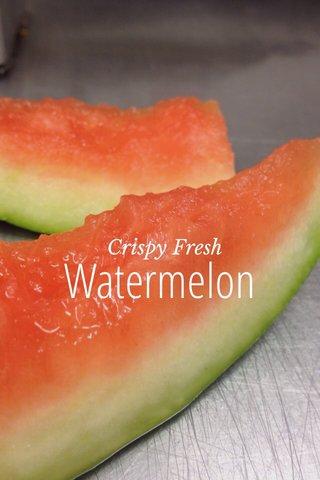 Watermelon Crispy Fresh