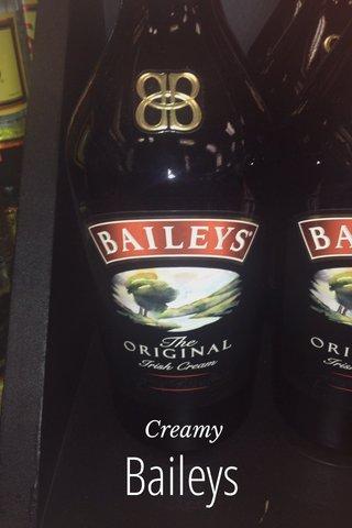 Baileys Creamy