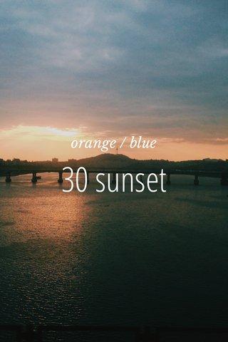 30 sunset orange / blue