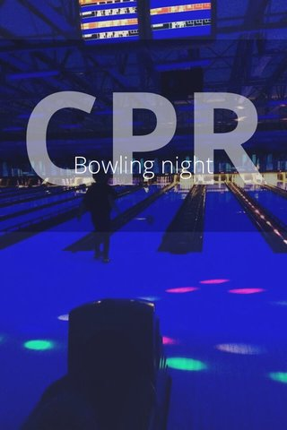 CPR Bowling night