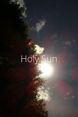 Holy Sun