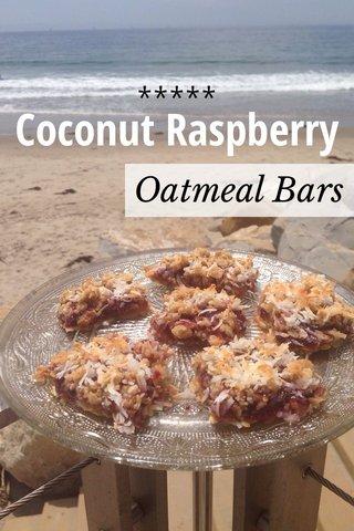 ***** Coconut Raspberry Oatmeal Bars