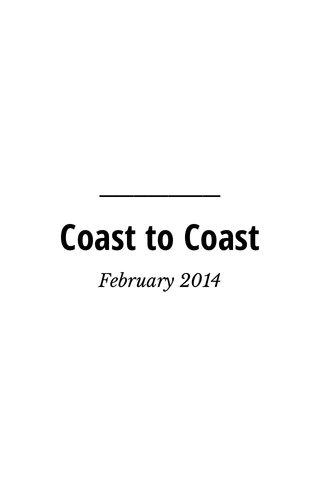 Coast to Coast February 2014
