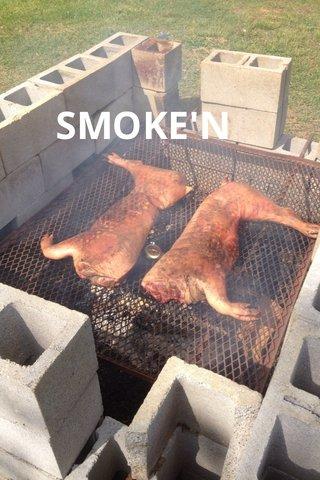 SMOKE'N
