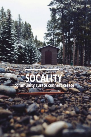 SOCALITY community curate connect create
