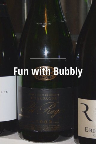 Fun with Bubbly