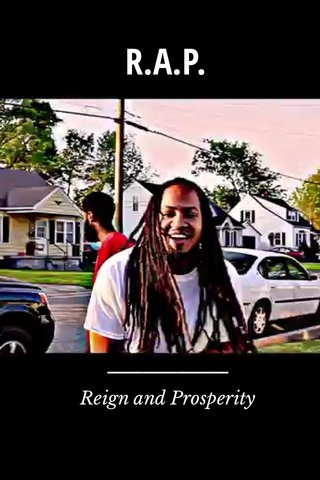 R.A.P. Reign and Prosperity