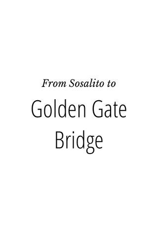 Golden Gate Bridge From Sosalito to