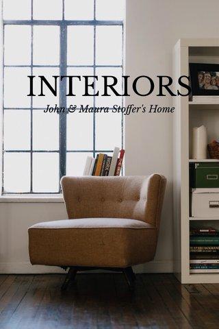 INTERIORS John & Maura Stoffer's Home