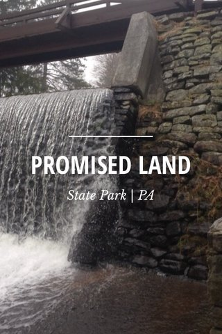 PROMISED LAND State Park | PA