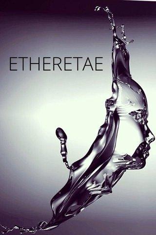 ETHERETAE