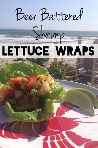 Beer Battered Shrimp Lettuce Wraps