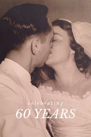 60 YEARS of love celebrating