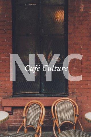 NYC Café Culture