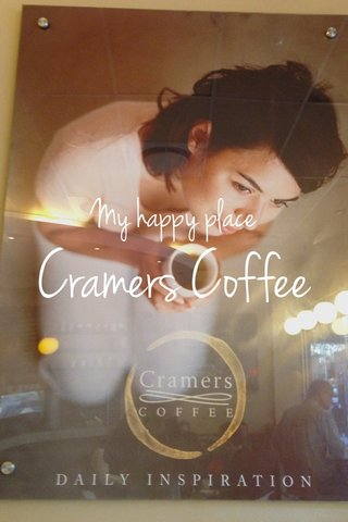 Cramers Coffee My happy place