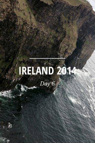 IRELAND 2014 Day 6