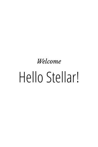 Hello Stellar! Welcome