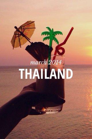 THAILAND march 2014