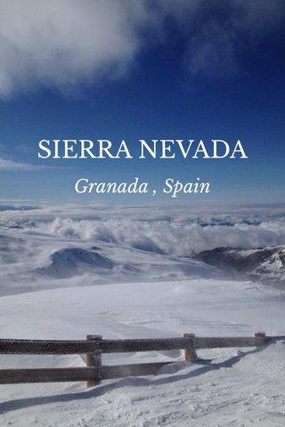 SIERRA NEVADA Granada , Spain