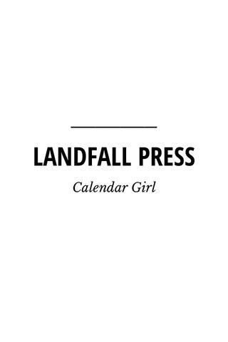 LANDFALL PRESS Calendar Girl