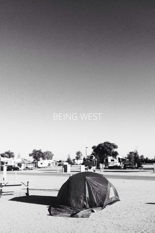 BEING WEST
