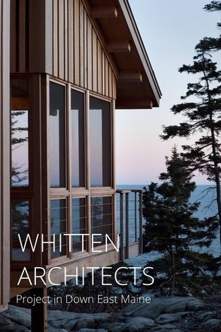 WHITTEN ARCHITECTS Project in Down East Maine