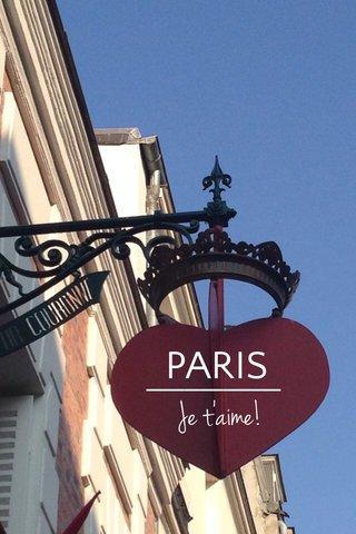 PARIS Je t'aime!