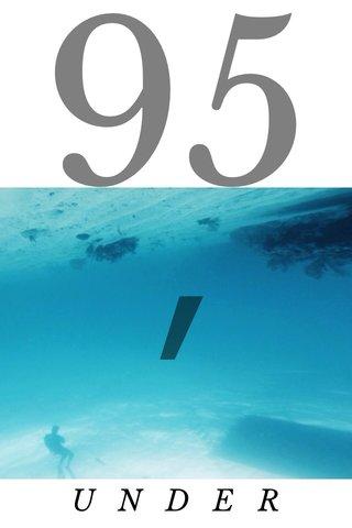 95′ UNDER