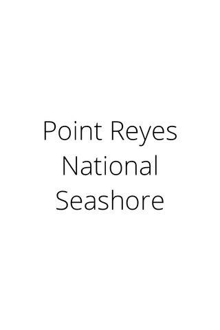Point Reyes National Seashore