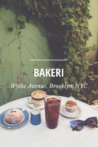 BAKERI Wythe Avenue, Brooklyn, NYC